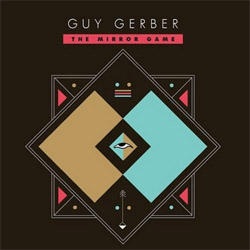 TT Guy Gerber The Mirror Game